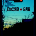 【BLACK★OUT】