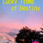 Lucky Items of Destiny