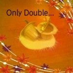 Only Double